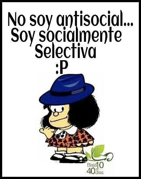 Mafalda - muy selectiva... Me Gusta Lo q es bueno, no más o menos...