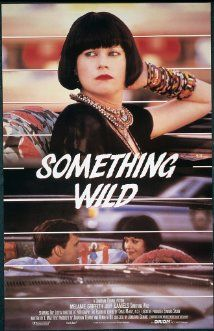 Something Wild with Melanie Griffith and Ray Liotta