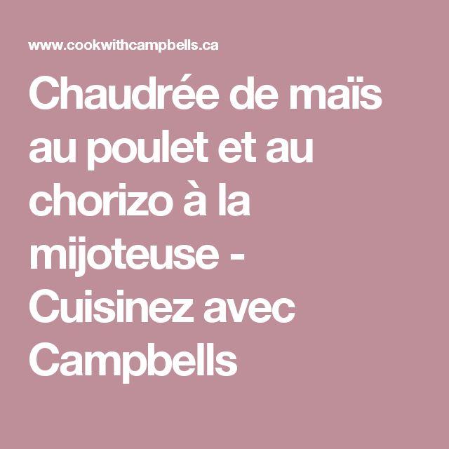 Chaudrée de maïs au poulet et au chorizo à la mijoteuse - Cuisinez avec Campbells
