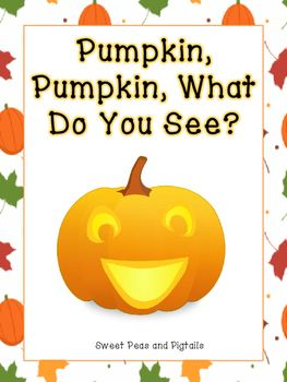 FREEBIE! Pumpkin Pumpkin! Fun, Fall-themed book to use with your kids. Use it for fall vocabulary, articulation, WH-questions, syllables, and colors!