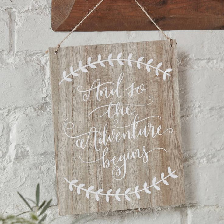 HIRE And So the Adventure Begins Sign ~ €10