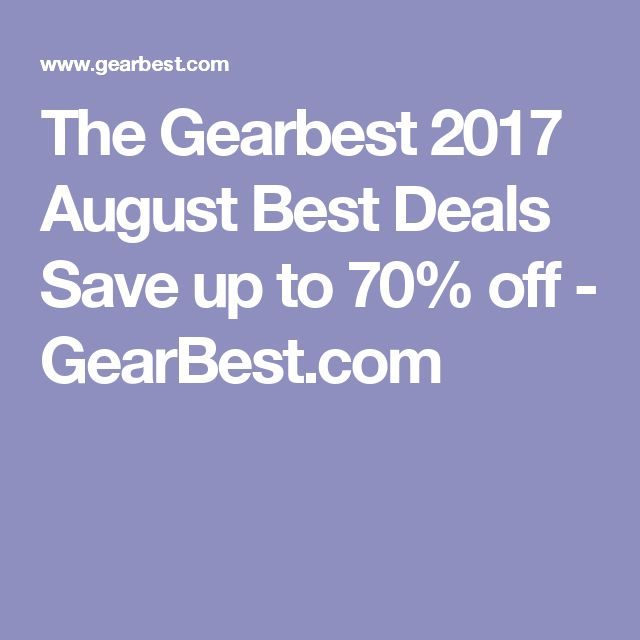 The Gearbest 2017 August Best Deals Save up to 70% off - GearBest.com