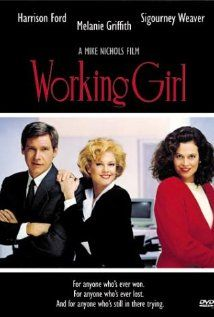 "293 Days-Romantic Films:Till Valentines:..WORKING GIRL...great way to end the 80's and make a statement for women breaking into the executive boys club of america.  LOVE STORY AD BLOCKED CORPORATE LADDER  Time for a remake? No. Melanie Griffith's gives top shelf performance, Harrison Ford solidifies his rom-com hunkness, Sigourney Weaver is pure evil and Alec Baldwin was/is......:<. QT: ""Sometimes I sing and dance around the house in my underwear. Doesn't make me Madonna. Never will."""