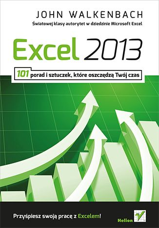 """""""Excel 2013. 101 porad i sztuczek które oszczędzą Twój czas""""  #helion #Excel #MSoffice #ksiazka"""