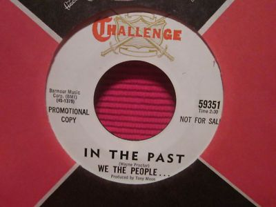 WE THE PEOPLE 45 rare Garage Psych IN THE PAST