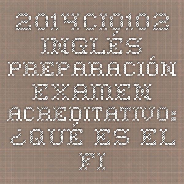 2014CI0102 Inglés preparación examen acreditativo: ¿Qué es el First Certificate? (Parte 1)
