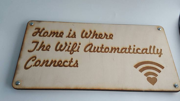 Home is where the WiFi connect automatically by CJ3DPrints on Etsy