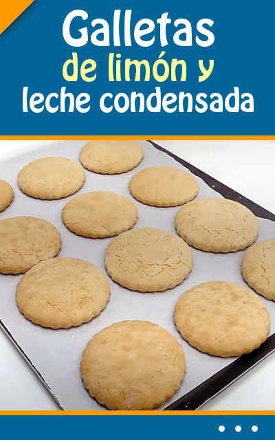 Galletas de limón y leche condensada #receta #galletas #limón #leche #condensada
