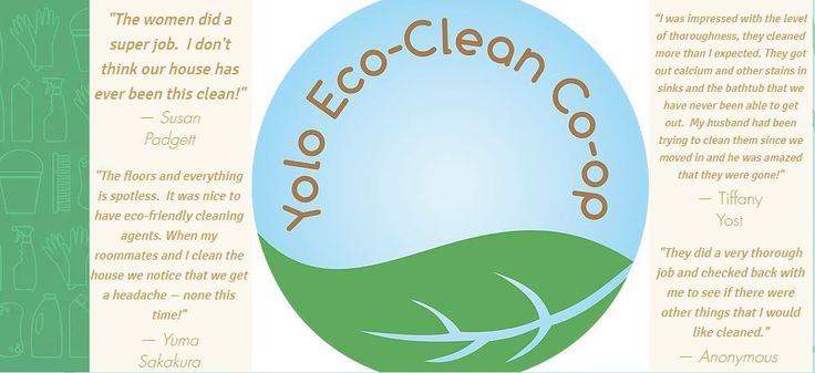 Yolo Eco-Clean Cooperative, We specialize in Excellent Service using Environmentally Responsible Products and Practices!! YECC provides cleaning services for homes, offices and businesses throughout Yolo County and neighboring communities.  We offer a range of cleaning related services. 