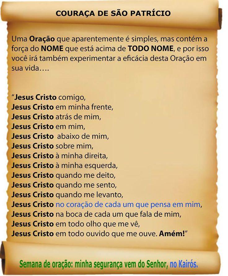"""""""Jesus Cristo comigo, Jesus Cristo em minha frente, Jesus Cristo atrás de mim…"""