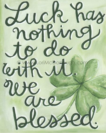 {We Are Blessed Irish Quote}