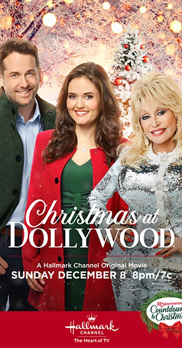 Christmas At Dollywood Tv Movie 2019 Imdb In 2020 Dolly Parton Hallmark Movies Movies 2019