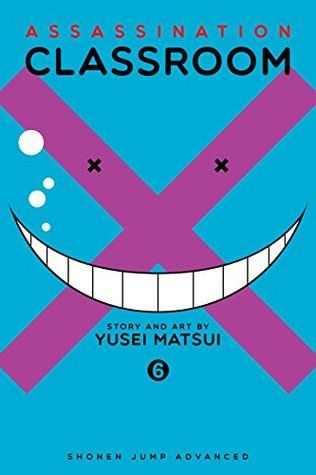 Assassination Classroom, by Yūsei Matsui  NEW/Very popular Shonen: students try to kill demon teacher, humor, battles {hilarious] Age Lvl: Teen 13+