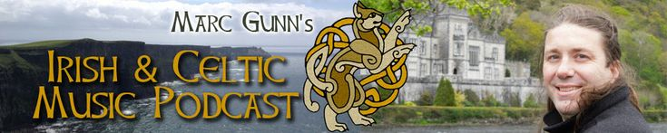 Irish & Celtic Music Podcast - #137 – St. Patrick's Day Playlist  Posted on March 5, 2013 by Marc Gunn