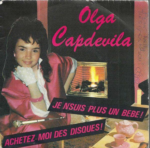 Olga Capdevila - Je N'Suis Plus Un Bebe! / Achetez-Moi Des Disques! (Vinyl) at Discogs