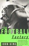 The Football Factory by John King - FictionDB