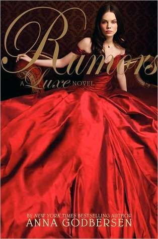 Rumors (Book 2 in the Luxe series) by Anna Godbersen (hardcover 2008, paperback 2009)
