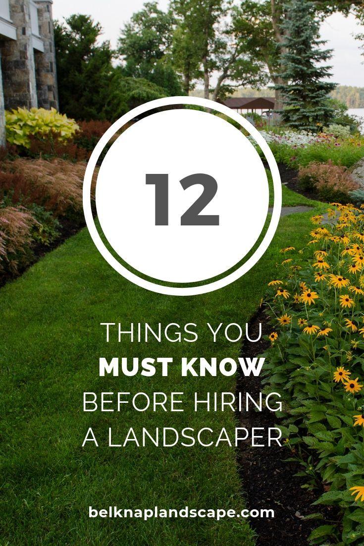 Before You Hire A Landscaper Landscape Contractor Landscape Hiring