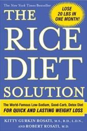 Image of The Rice Diet Solution: The World-Famous Low-Sodium, Good-Carb, Detox Diet for Quick and Lasting Weight Loss