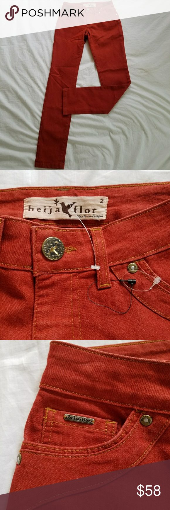 Beija Flor Skinny Jeans Designer jeans BNWOT. Awesome burnt orange color, style is Jennifer Skinny. Measurements approx* Inseam 31.5, waist 14, and rise 8.5 inches. Beija Flor Jeans Skinny