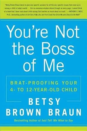 82 best mommy stuff images on pinterest books parenting and who has ever wanted to scream save me my child is acting like a brat theres youre not the boss of me filling a critical void in parenting manuals fandeluxe Gallery