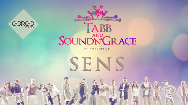 TABB & Sound'N'Grace - Sens