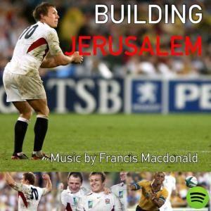 Building Jerusalem, an album by Francis Macdonald on Spotify