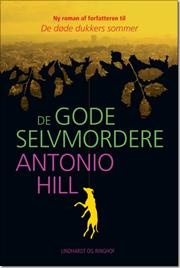 De gode selvmordere af Antonio Hill, ISBN 9788711385111