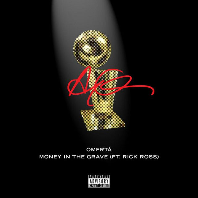 Money In The Grave (Drake ft  Rick Ross), a song by Drake