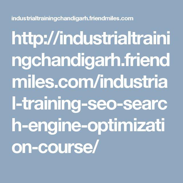 http://industrialtrainingchandigarh.friendmiles.com/industrial-training-seo-search-engine-optimization-course/