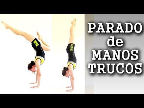 Parado de Manos - Trucos Tutorial Entrenamiento - Handstand rápido - YouTube