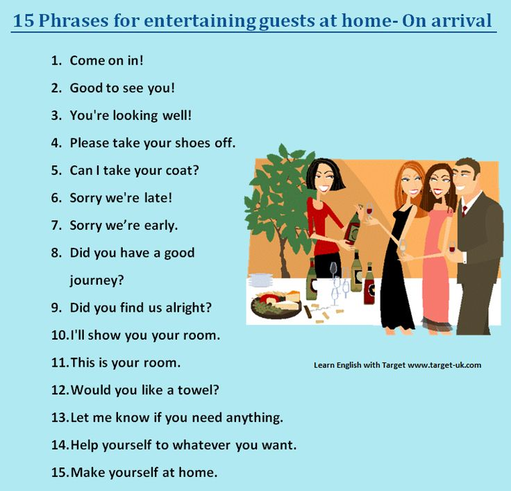 15 Phrases for entertaining guests at home - On arrival