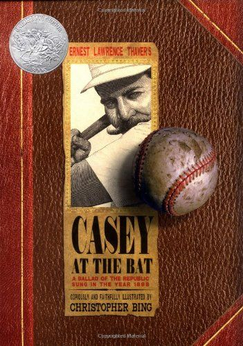 "Casey at the Bat: A Ballad of the Republic Sung in the Year 1888 by Ernest Lawrence Thayer  Caldecott Honor Book (Hardcover)    The original verses about baseball star Casey and the ill-fated Mudville nine appeared in the San Francisco Examiner on June 3, 1888. Debut illustrator, Bing hits a home run with this handsome faux-scrapbook treatment of Thayer's immortal poem. Bing scatters ""scrapbook"" items throughout, from game tickets to old-fashioned baseball cards and stereoptic on images…"