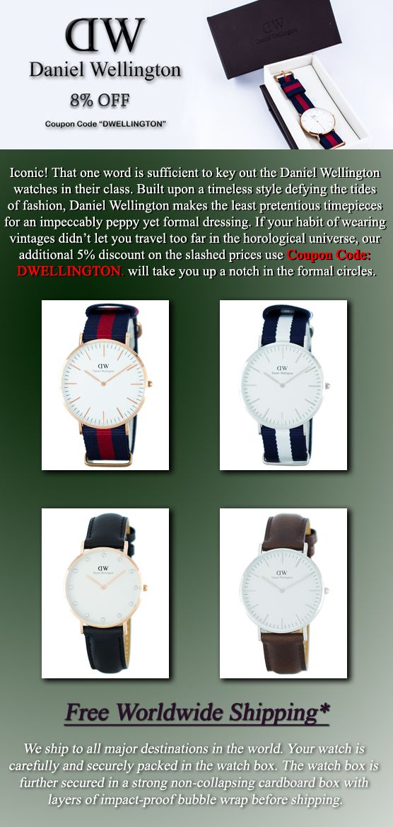 Newsletter : Daniel Wellington Watches On Sale – Additional 8% Discount Code Inside!! - Iconic! That one word is sufficient to key out the Daniel Wellington watches in their class. Built upon a timeless style defying the tides of fashion, Daniel Wellington makes the least pretentious timepieces for an impeccably peppy yet formal dressing. If your habit of wearing vintages didn't let you travel too far in the horological universe, our additional 5% discount use Coupon Code: DWELLINGTON.