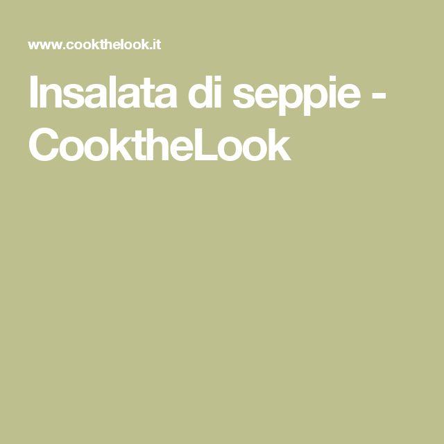Insalata di seppie - CooktheLook