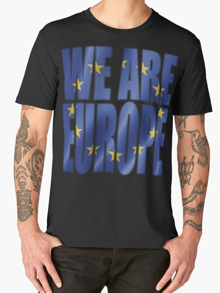 """""""WE ARE EUROPE"""" T-Shirts & Hoodies by Paparaw 