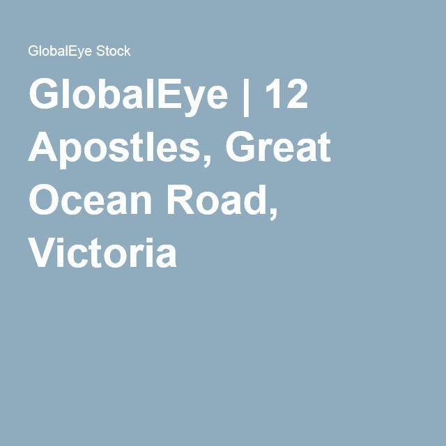 GlobalEye | 12 Apostles, Great Ocean Road, Victoria