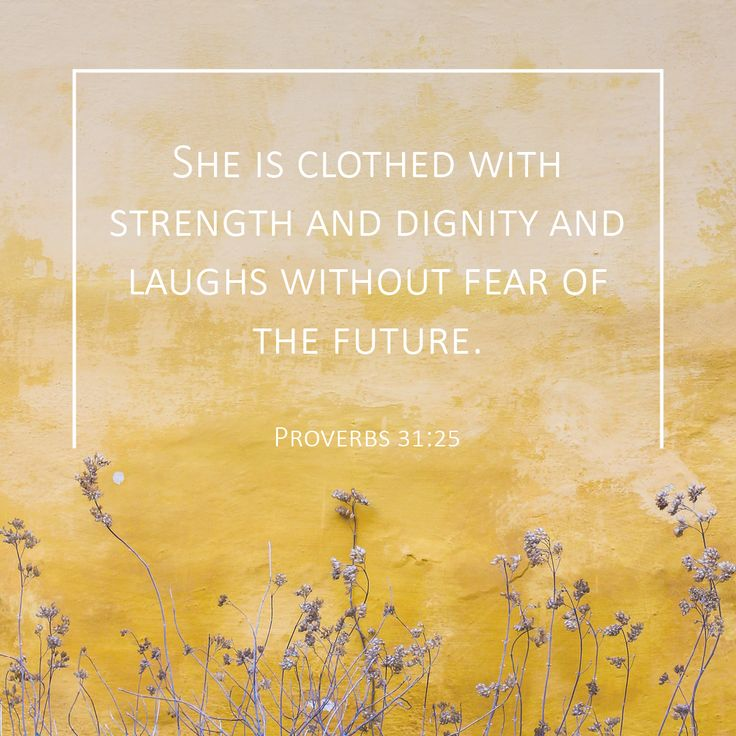 She Is Clothed With Strength And Dignity And She Laughs: 17 Best Ideas About Proverbs 21 On Pinterest