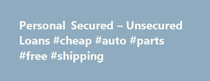 Personal Secured – Unsecured Loans #cheap #auto #parts #free #shipping http://nigeria.remmont.com/personal-secured-unsecured-loans-cheap-auto-parts-free-shipping/  #auto loans online # Loans Explore the benefits of refinancing or shop for a new home mortgage. SunTrust offers a variety of home improvement financing. A home equity line of credit, or HELOC, gives you the flexibility to borrow against an approved line of credit when you need it. There are no home equity requirements with the…