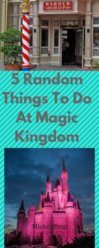 5 super random things to do at Disney's magic kingdom.