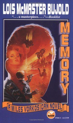 Memory (Miles Vorkosigan Adventures) by Lois McMaster Bujold. $7.99. Publisher: Baen (October 1, 1997). Author: Lois McMaster Bujold. Series - Miles Vorkosigan Adventures