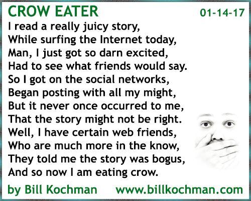 Crow Eater -- a poem by Bill Kochman - http://www.billkochman.com/Blog/2017/01/14/crow-eater-a-poem-by-bill-kochman/