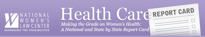 Making The Grade on Women's Health: A National and State by State Report Card