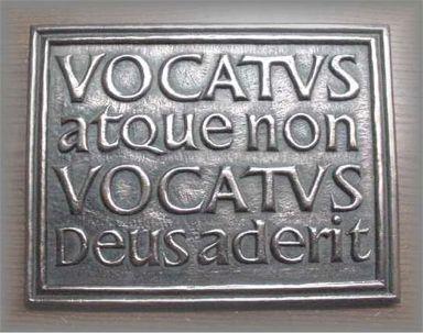 """:) """"Vocatus atque non vocatus, Deus aderit""""  Latin inscription meaning """"Invoked or not invoked, God is present."""""""