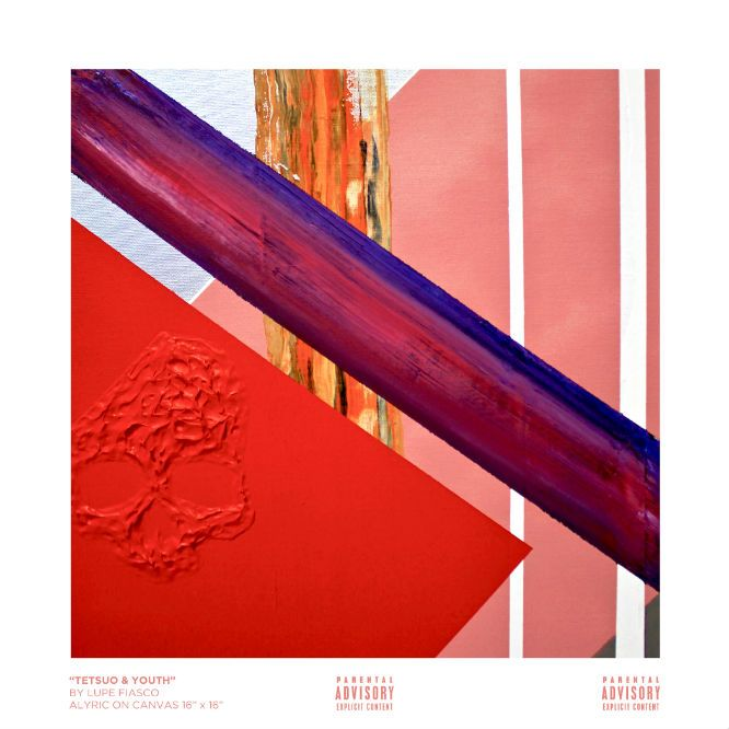 Tetsuo and Youth by Lupe Fiasco