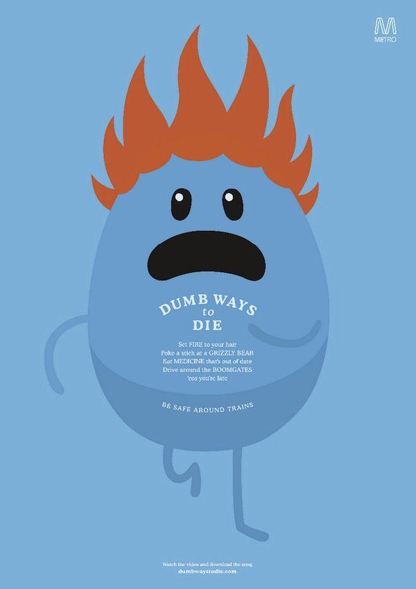 Os novos anúncios impressos de 'Dumb Ways to Die', o hit de Cannes 2013 http://www.bluebus.com.br/os-novos-anuncios-impressos-de-dumb-ways-to-die-o-hit-de-cannes-2013/