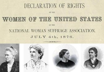 """On July 4, 1876, 100 years after the signing of the Declaration of Independence, members of the National Woman Suffrage Association crashed the Centennial Celebration at Independence Hall in Philadelphia, Pennsylvania, to present the """"Declaration of the Rights of Women."""" The declaration was signed by noted suffragists Susan B. Anthony, Matilda Joslyn Gage, and Elizabeth Cady Stanton."""