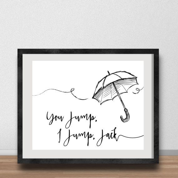 Gilmore Girls Poster- You Jump, I Jump, Jack Quote, Umbrella, In Omnia Paratus, Rory and Logan, Rory Gilmore, Leap of Faith, Titanic