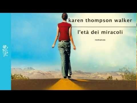 "Prime righe - Karen Thompson Walker, ""L'eta dei miracoli"""