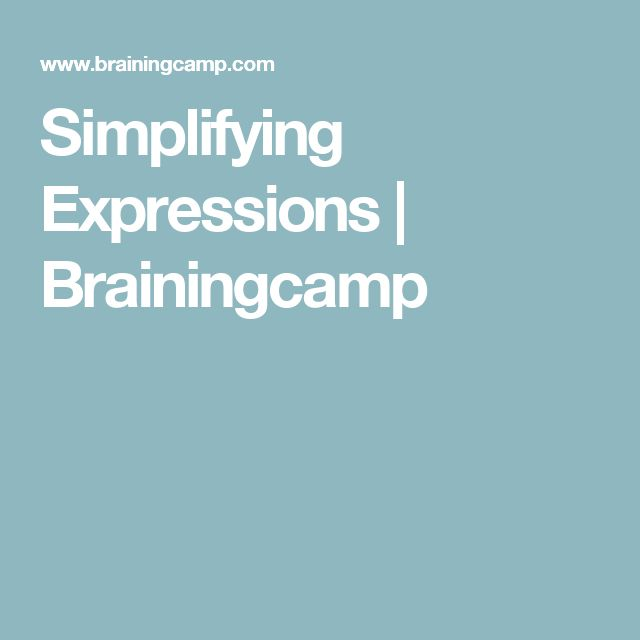 Simplifying Expressions   Brainingcamp